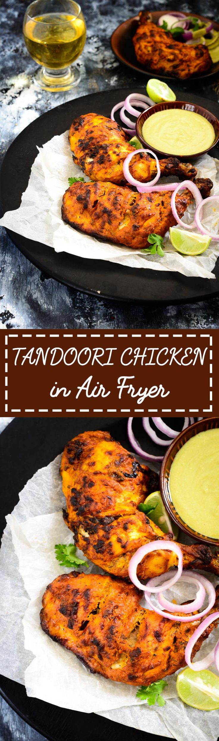 Tandoori Chicken in Air Fryer. Food Photography and Styling by Neha Mathur. Air Fryer recipe