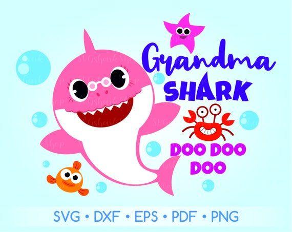 Grandma Shark Svg File Grandma Shark Printable Grandma Shark Dxf Svg Eps Pdf Vector Files Shark Birthday Party Invitation Shark Birthday Party Shark Birthday