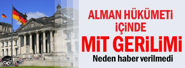 Alman Hükümeti içinde MİT gerilimi