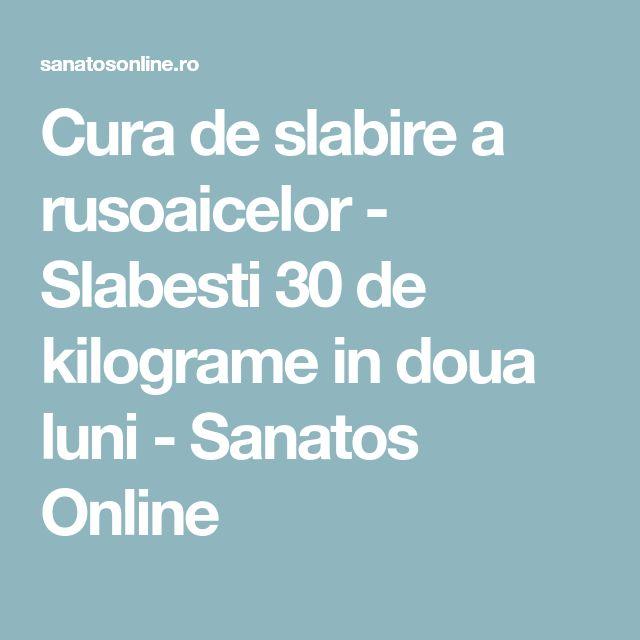 Cura de slabire a rusoaicelor - Slabesti 30 de kilograme in doua luni - Sanatos Online