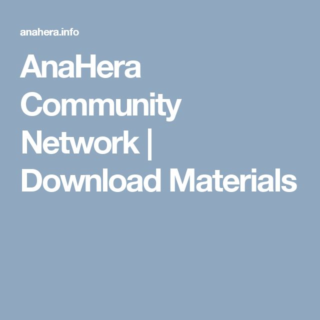 AnaHera Community Network | Download Materials