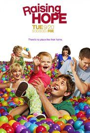 This show was recommended by a dear friend of mine. To be honest I had my low expectations about it since I was not interested in watching a show about family life.  To my surprise the show is packed with goofy, cruel, and ingenious humor! The family is not wealthy nor are they sharp, yet they manage to make the best of their situation. 9/10  Raising Hope Poster