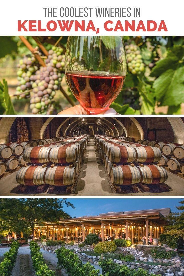 Cool Kelowna Vineyards To Visit During An Okanagan Wine Tour