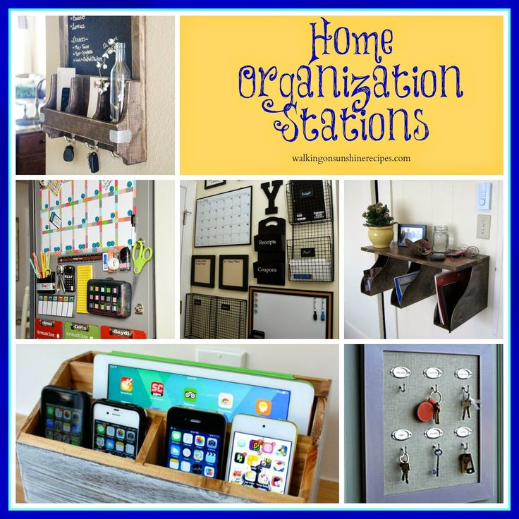 Home Organization with Command Stations on Walking on Sunshine Recipes