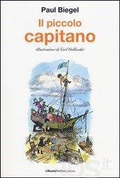 Il piccolo capitano - Paul Biegel 3 bambini partono su una nave verso l'isola dove si diventa grandi...