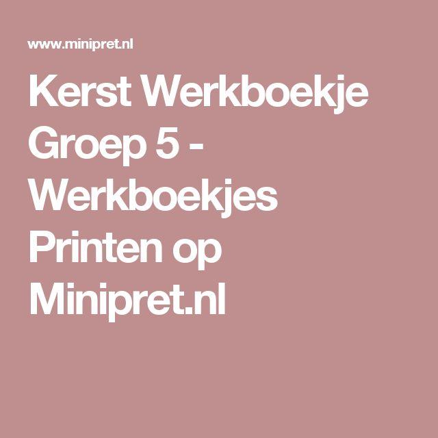 Kerst Werkboekje Groep 5 - Werkboekjes Printen op Minipret.nl