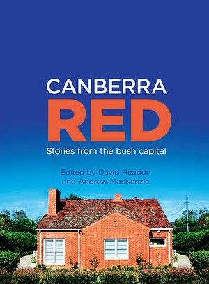 Canberra Red by David Headon.