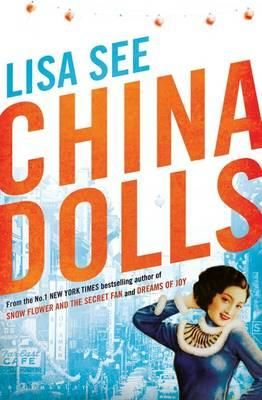 China Dolls by Lisa See. Read by Karen C. 1938, showgirls and the exclusive Oriental nightclub in San Francisco's Forbidden City is the backdrop for the lives of three girls from very different backgrounds.