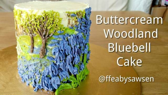 Buttercream bluebell woodland cake - piping & edible oil painting - CakesDecor