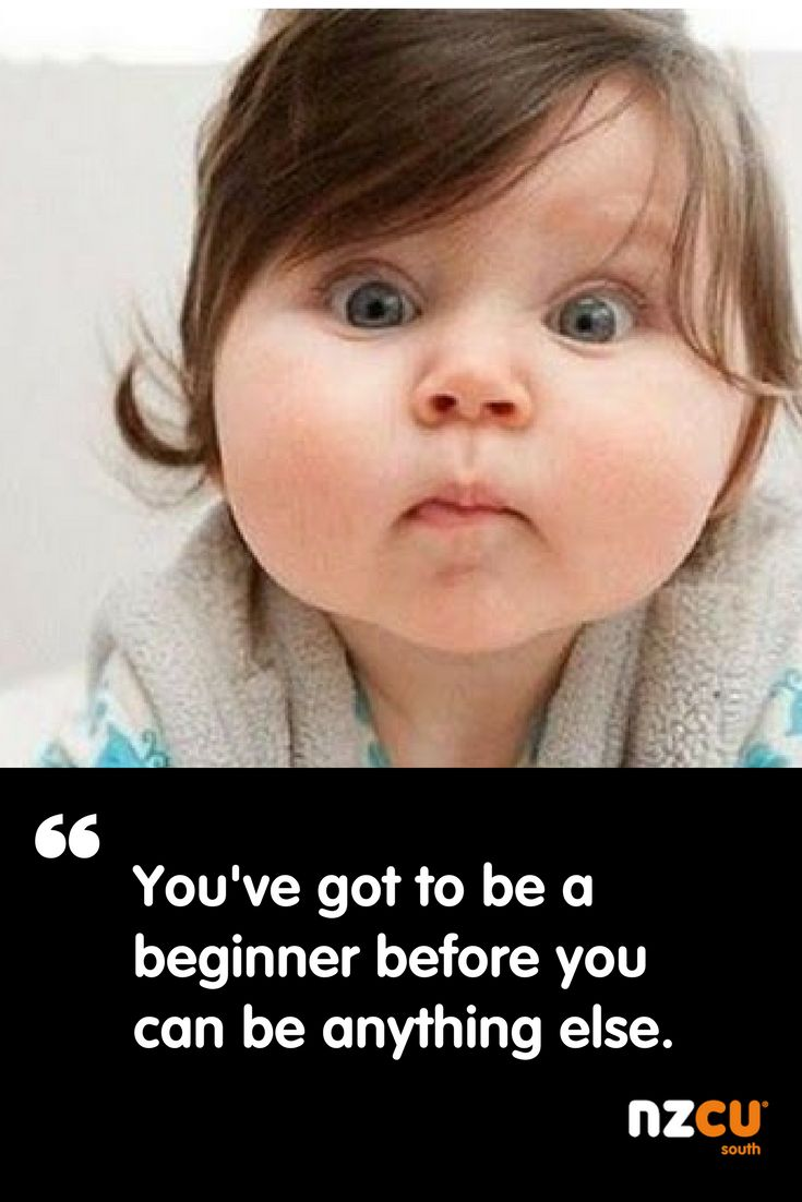 """""""You've got to be a beginner before you can be anything else.""""  Don't let inexperience stop you - follow your dreams! And if you need our help to do that, give us a call."""
