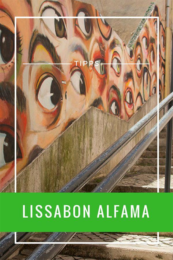 Lissabon Alfama: 10 Insider-Tipps, die du nicht verpassen solltest