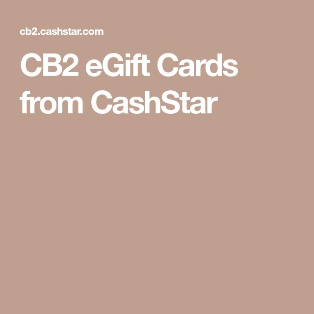 CB2 eGift Cards from CashStar