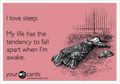 Sleep is always better