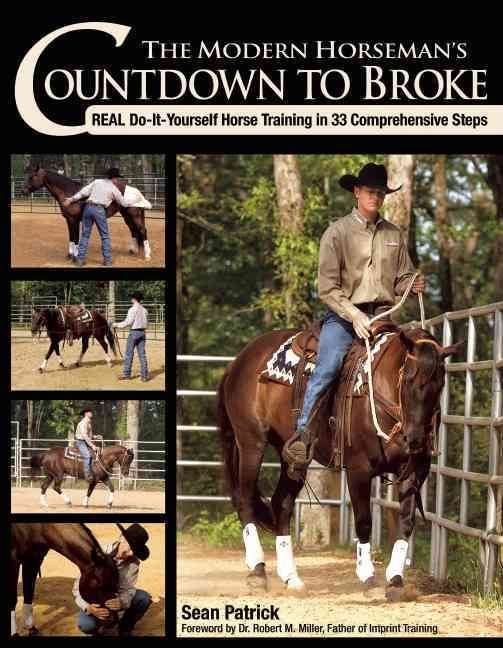 It's time to get realthat is, real, do-it-yourself horse training. Professional trainer Sean Patrick has created the ultimate guide to the complete riding horsewhether a performance, working, or just