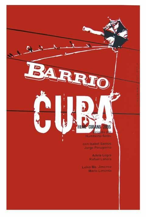 Cartel para el film cubano de Humberto Solás BARRIO CUBA (2005)