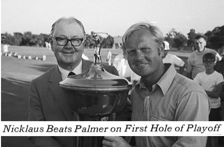1970: Jack Nicklaus beats Arnold Palmer in a playoff at the Byron Nelson Classic