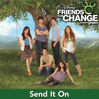 iTunes - Music - Send It On (feat. Demi Lovato, Jonas Brothers, Hannah Montana & Selena Gomez) - EP by Disney's Friends for Change