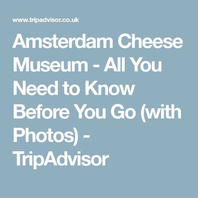 Amsterdam Cheese Museum - All You Need to Know Before You Go (with Photos) - TripAdvisor
