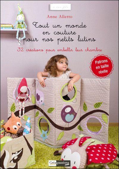 tout un monde en couture pour nos petits lutins livres pinterest couture. Black Bedroom Furniture Sets. Home Design Ideas