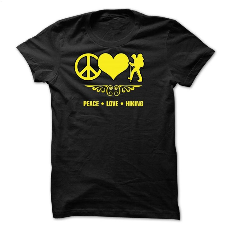 Peace Love Hiking 0615 T Shirts, Hoodies, Sweatshirts - #t shirts for sale #kids t shirts. PURCHASE NOW => https://www.sunfrog.com/LifeStyle/Peace--Love--Hiking--0615.html?60505