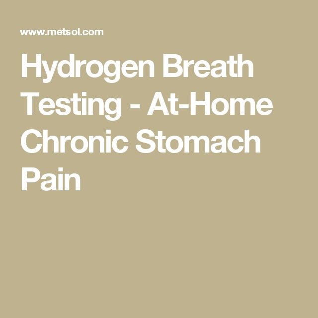 Hydrogen Breath Testing - At-Home Chronic Stomach Pain