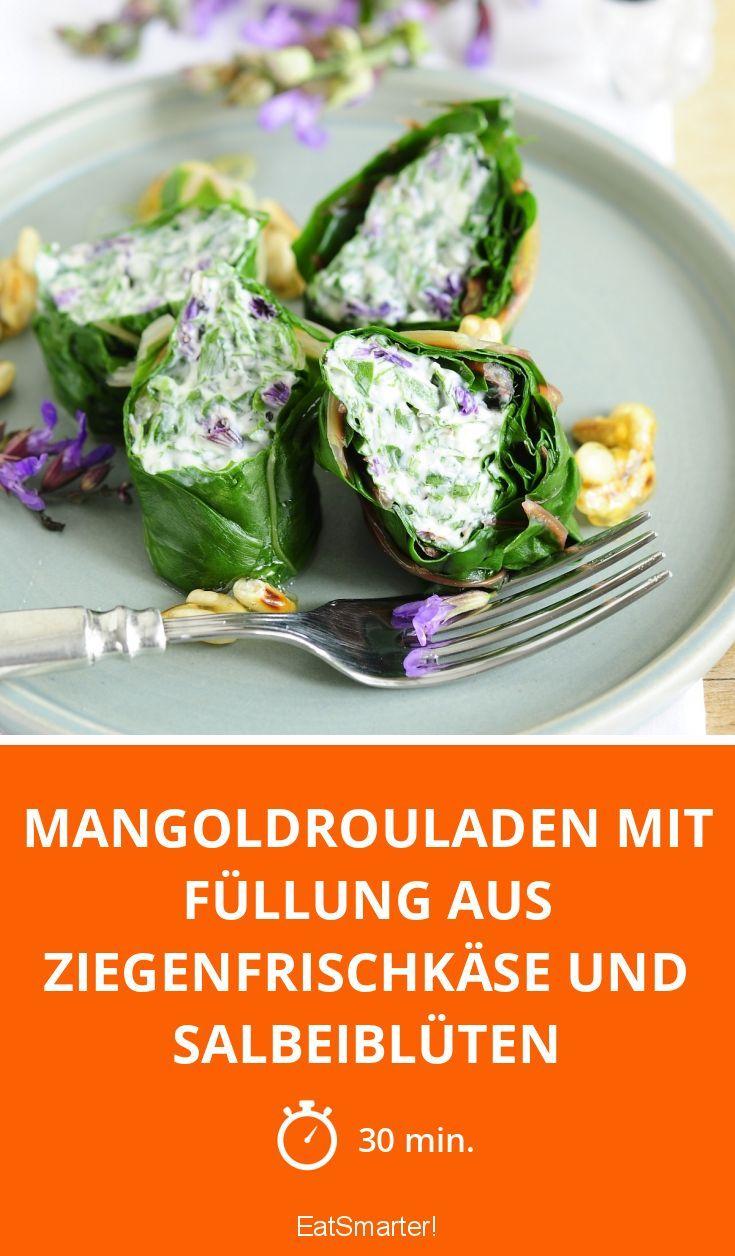 Mangoldrouladen mit Füllung aus Ziegenfrischkäse und Salbeiblüten