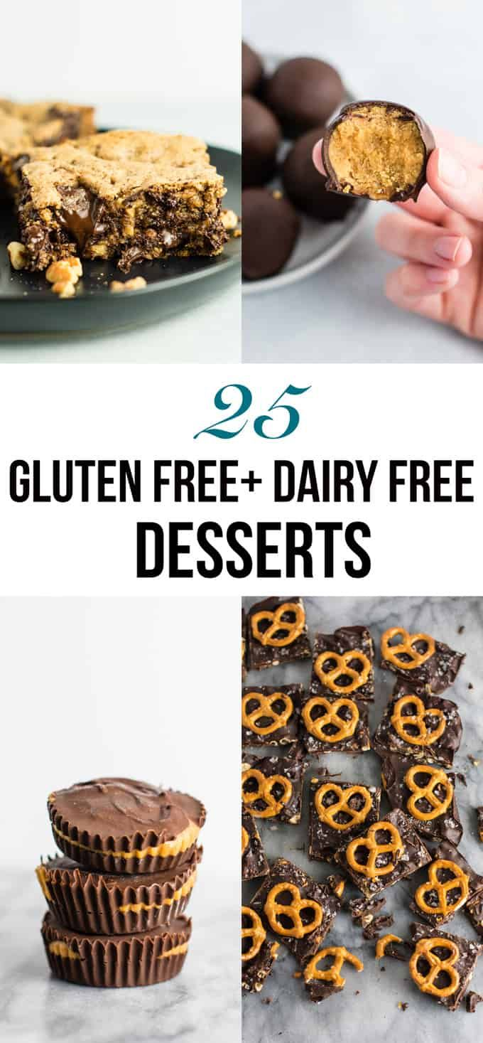 25 Gluten Free Dairy Free Desserts So Many Good Ones In Here Glutenfree Dairyfree Gluten Free Dairy Free Dessert Lactose Free Desserts Dairy Free Dessert