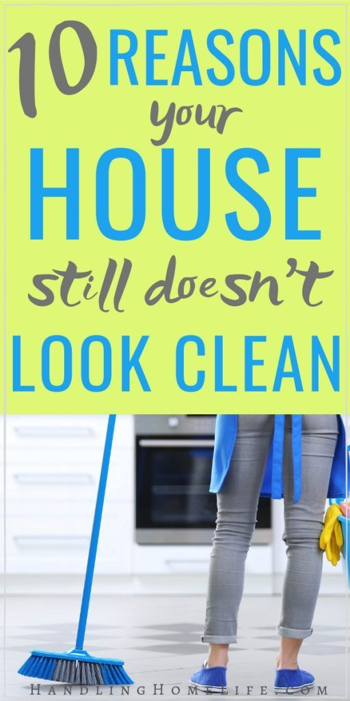 House Cleaning Tips: Why Your House Still Doesn't Look Clean