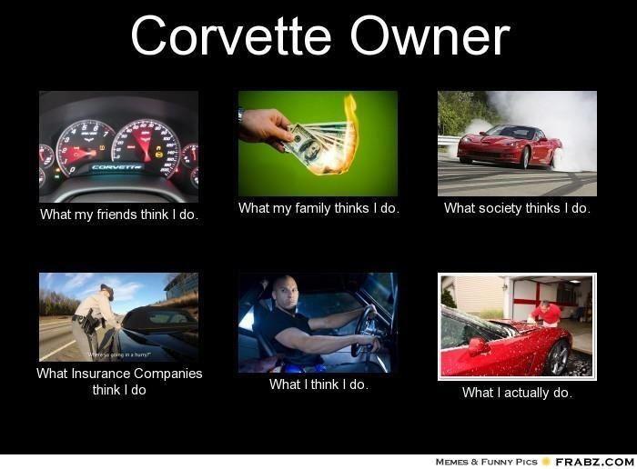 15 Hilarious Corvette Memes Corvette Chevrolet Corvette Corvette History