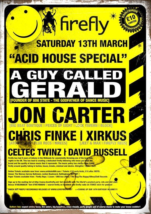 Firefly acid house special at marcus garvey ln my house for What is acid house music