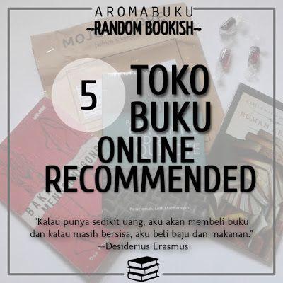 Aroma Buku: 5 Toko Buku Online Recommended