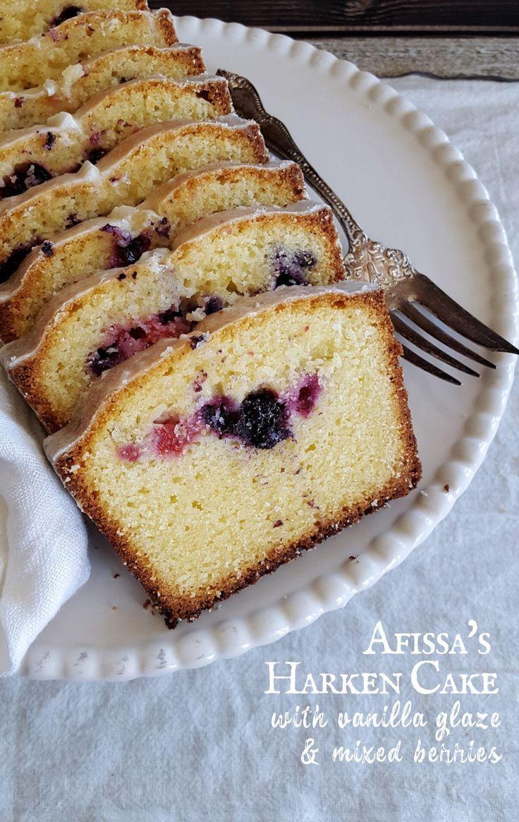 Afissa S Harken Cake With Vanilla Glaze Mixed Berries Recipe