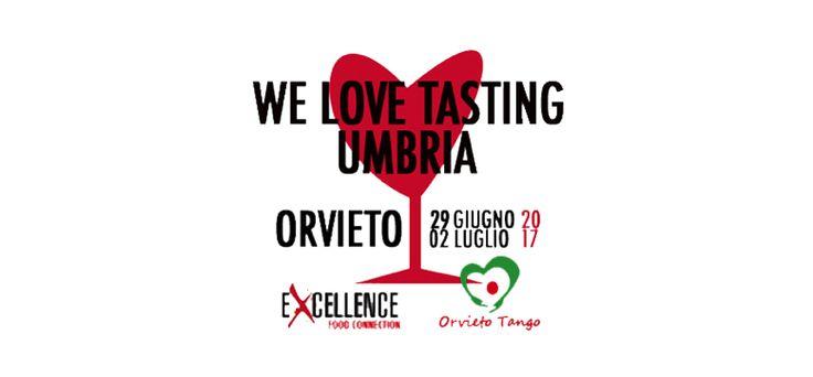 A Orvieto arriva WE LOVE TASTING UMBRIA
