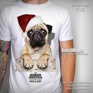 Kaos PUG, Kaos ANJING NATAL, Kaos TEMA NATAL, Kaos NATAL, Christmas Pug, Kaos3D, Dog Lover, Animal Lover, Kaos PUPPY, Kaos ANJING LUCU, Kaos ANJING PUG, Kaos DOGGY, https://instagram.com/kaos3dbagus, WA : 08222 128 3456, LINE : Kaos3DBagus