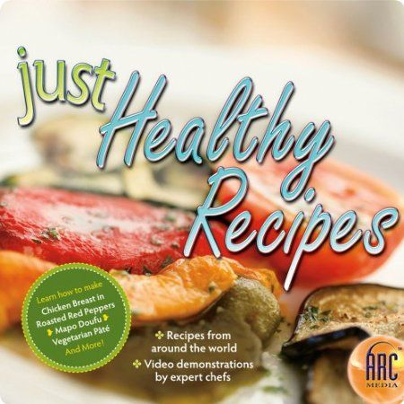 Just Healthy Recipes [Download] Just Healthy Recipes is an easy-to-use collection of delicious and streamlined recipes! From roasting chicken in red peppers to creating a mouthwatering vegetable stir-fry, these flexible recipes are filled with useful tips and techniques and accompanied by video demonstrations by expert chefs.