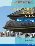 Basic Plumbing Services Skills: Roof Plumbing. Fundamental skills and basic knowledge required for roof plumbing.