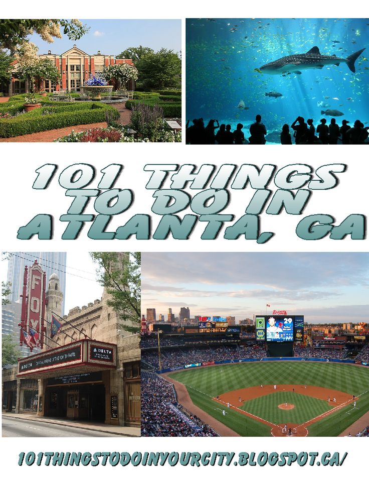 101 Things to do in Atlanta Georgia, great list of attractions and events. @mollie wren wren wren Hamman