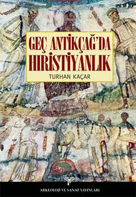 Geç Antikçağ'da Hıristiyanlık