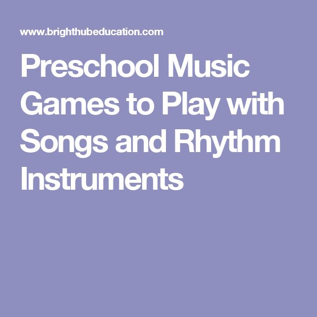 Preschool Music Games to Play with Songs and Rhythm Instruments