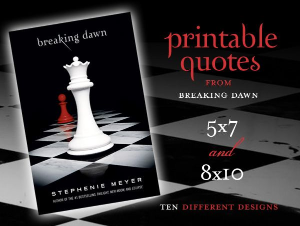 Free Party Printables: Breaking Dawn Quotes (Twilight Saga)