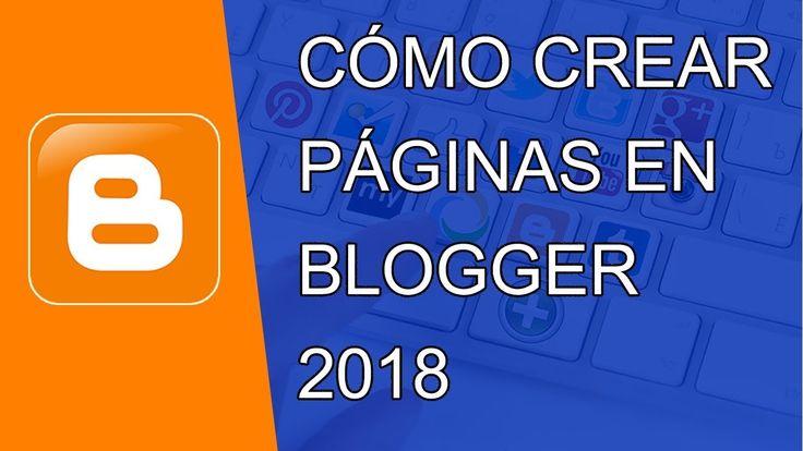 Cómo Crear Páginas En Blogger 2018 Crear Categorías Cómo Usar Blogge Blog Como Hacer Una Encuesta Blogger