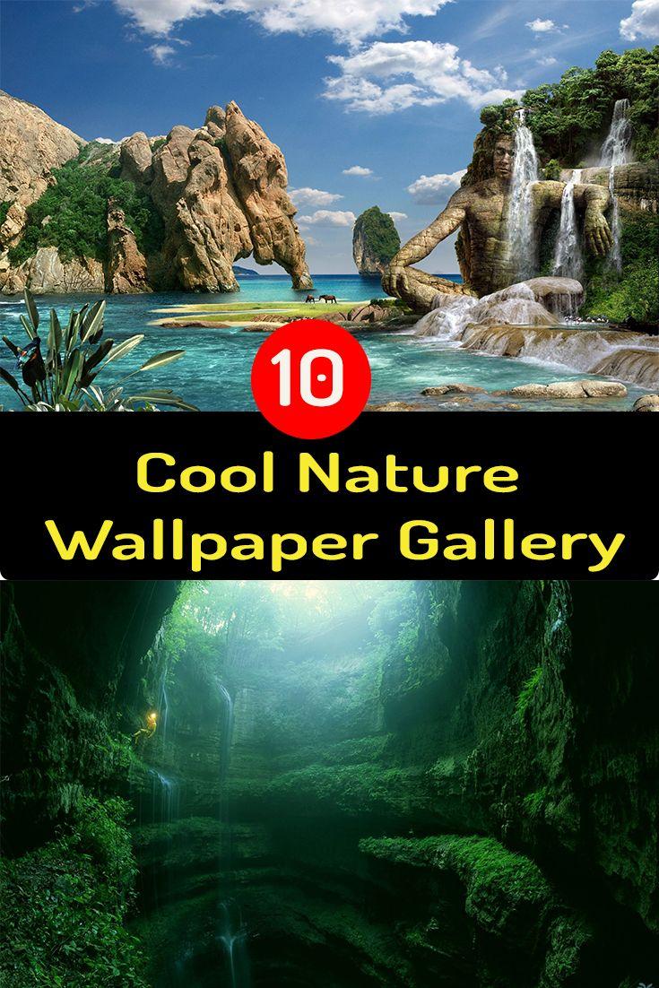 10 Cool Nature Wallpaper Gallery Nature Nature Wallpaper Nature Travel