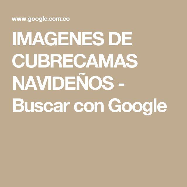 IMAGENES DE CUBRECAMAS NAVIDEÑOS - Buscar con Google