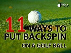 Want more backspin on your shots? Discover 11 proven ways on how to put backspin on a golf ball. Grab these backspin golf tips now!