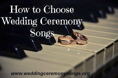How to Choose Wedding Ceremony Songs. #weddingmusic