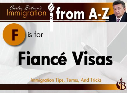 F is for Fiancé Visa. Also known as a K-1 visa, this is issued to the immigrant fiancé or fiancée of a United States citizen to enter the United States to get married. The couple is required to get married within 90 days of the immigrant's entry, or the immigrant has to return to his or her home country. Once the marriage has taken place, the immigrant can apply to become a lawful permanent resident of the United States.