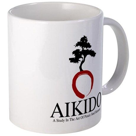 Aikido -  A study in the way of peace and harmony. This Cafe Press site has several Aikido designs on mugs and shirts. I'm fond of this elegant design.