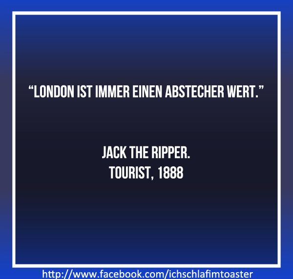 - Jack The Ripper