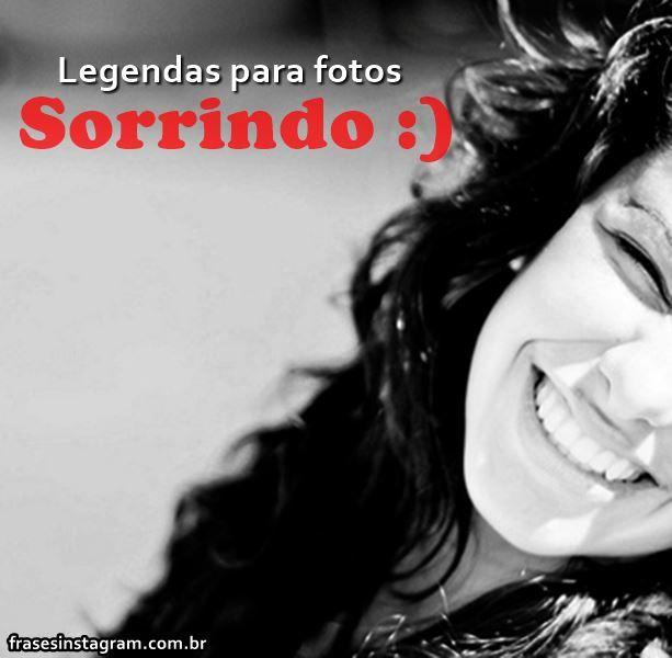 Frases Para Fotos Sorrindo Frases De Sorriso Legenda
