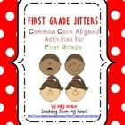 This is a packet of First Grade Jitters activities and graphic organizers that is aligned to the Reading LITERATURE & WRITING common core stand...